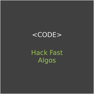 Hack Fast Algos